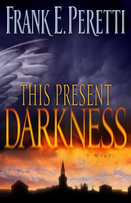 This Present Darkness 9781581345285