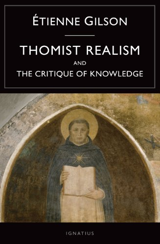 Thomist Realism and the Critique of Knowledge 9781586176853