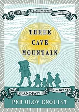 Three Cave Mountain Per Olov Enquist and Tiina Nunnally