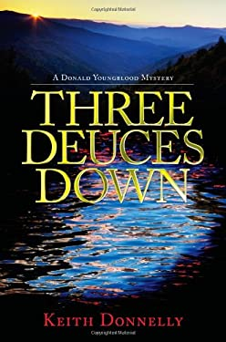 Three Deuces Down: A Donald Youngblood Mystery 9781588382276