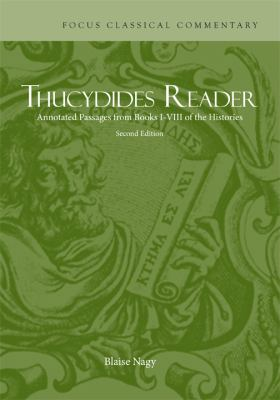 Thucydides Reader: Annotated Passages from Books I-VIII of the Histories 9781585104123