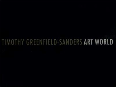 Timothy Greenfield-Sanders Art World 9781584180104