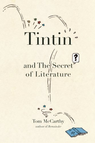 Tintin and the Secret of Literature 9781582434056