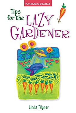 Tips for the Lazy Gardener 9781580170260