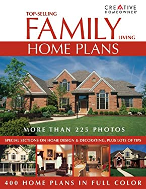 Top-Selling Family Living Home Plans 9781580111874