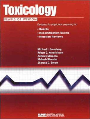 Toxicology: Pearls of Wisdom 9781584090595