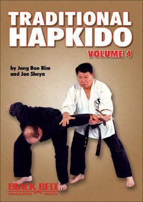 Traditional Hapkido: Vol. 4 9781581333763