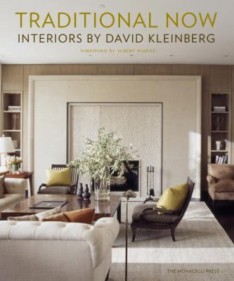 Traditional Now: Interiors by David Kleinberg 9781580933223
