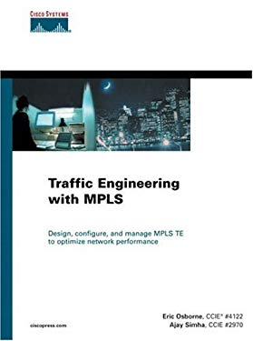Traffic Engineering with Mpls 9781587050312