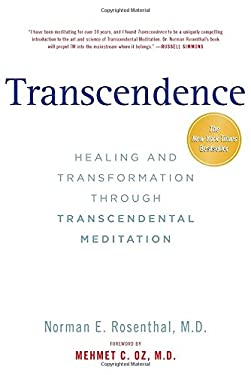 Transcendence: Healing and Transformation Through Transcendental Meditation 9781585429929