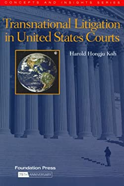 Transnational Litigation in United States Courts 9781587787355