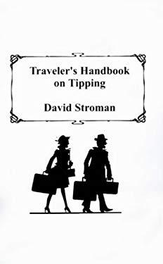 Traveler's Handbook on Tipping 9781585000685