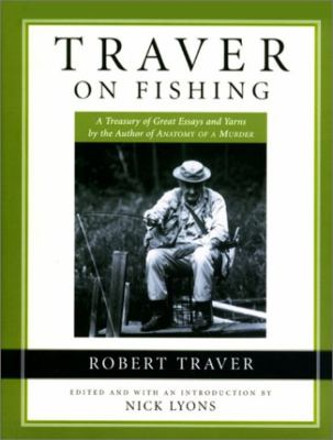 Traver on Fishing 9781585742967