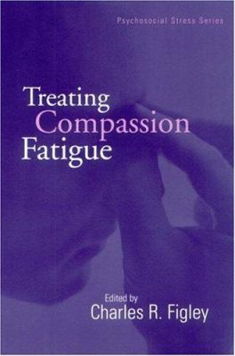 Treating Compassion Fatigue 9781583910535