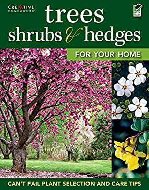 Trees, Shrubs & Hedges for Your Home 9781580115070