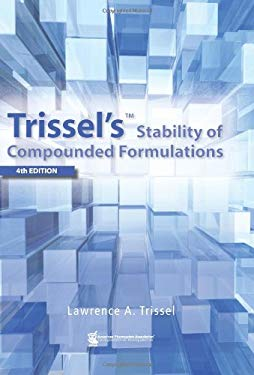 Trissel's Stability of Compounded Formulations 9781582121253