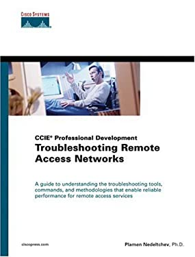 Troubleshooting Remote Access Networks (CCIE Professional Development) 9781587050763
