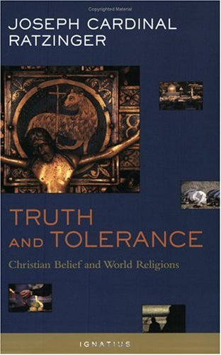 Truth and Tolerance: Christian Belief and World Religions 9781586170356
