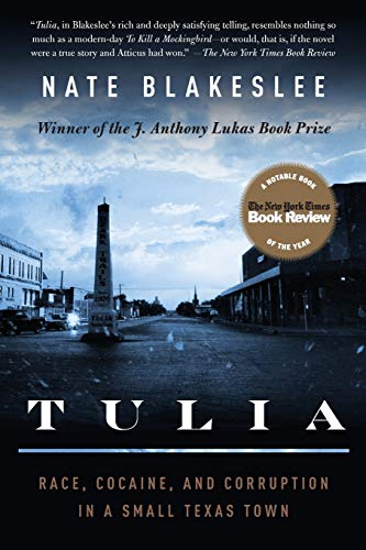 Tulia: Race, Cocaine, and Corruption in a Small Texas Town 9781586484545