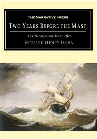 Two Years Before the Mast: And Twenty-Four Years After 9781589761025