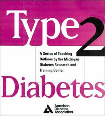 Type 2 Diabetes: A Curriculum for Patients and Health Professionals 9781580400558