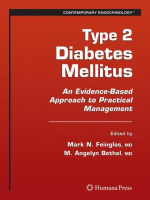 Type 2 Diabetes Mellitus: An Evidence-Based Approach to Practical Management 9781588297945