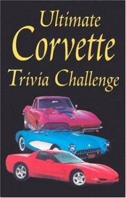 Ultimate Corvette Trivia Challenge 9781583880357