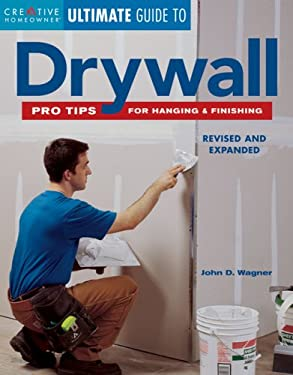 Drywall : Pro Tips for Hanging and Finishing