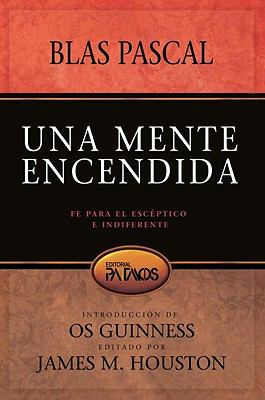 Una Mente Encendida: Fe Para el Esceptico E Indiferente = The Mind on Fire 9781588024411