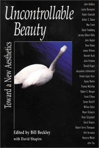 Uncontrollable Beauty: Toward a New Aesthetics 9781581151961
