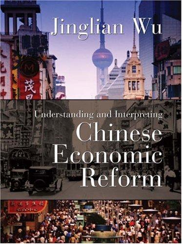 Understanding and Interpreting Chinese Economic Reform 9781587991974