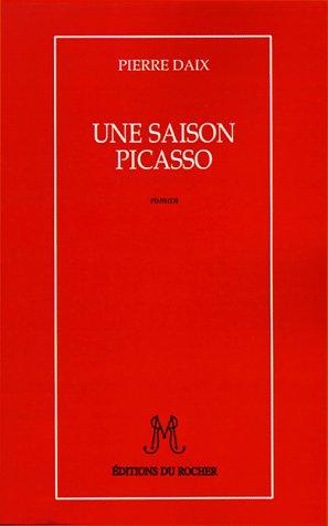 Une Saison Picasso 9781583481578
