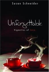 Unforgettable: Vignettes of Love