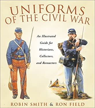Uniforms of the Civil War 9781585744220