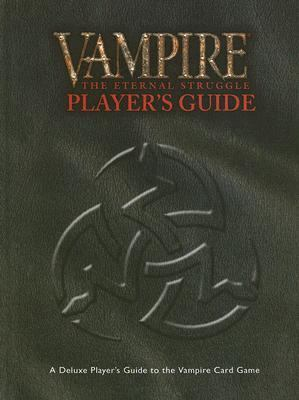 Vampire: The Eternal Struggle Player's Guide 9781588466488