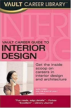 Vault Career Guide to Interior Design 9781581313260