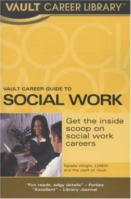 Vault Career Guide to Social Work
