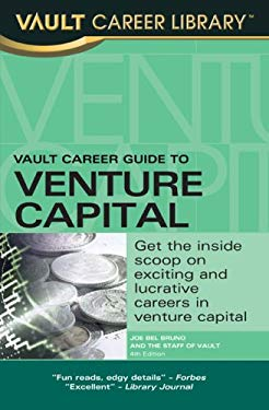 Vault Career Guide to Venture Capital 9781581316100