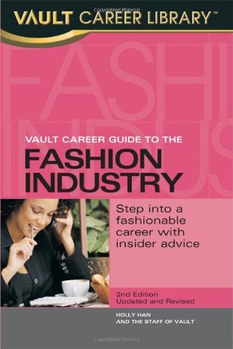 Vault Career Guide to the Fashion Industry 9781581312010