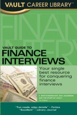 Vault Guide to Finance Interviews 9781581315295