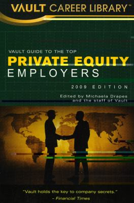 Vault Guide to Top Private Equity Employers 9781581316506