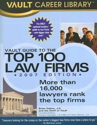 Vault Guide to the Top 100 Law Firms 9781581314113