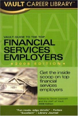 Vault Guide to the Top Financial Services Employers 9781581315066