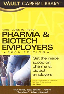 Vault Guide to the Top Pharma & Biotech Employers 9781581315400