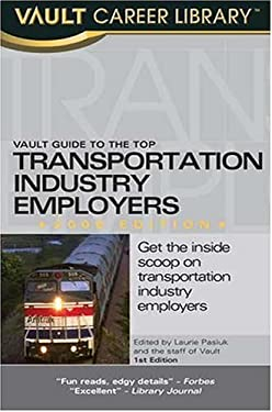 Vault Guide to the Top Transportation Industry Employers 9781581313857