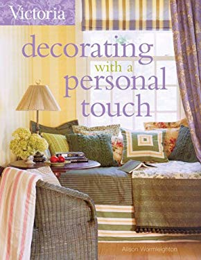 Victoria Decorating with a Personal Touch 9781588165695