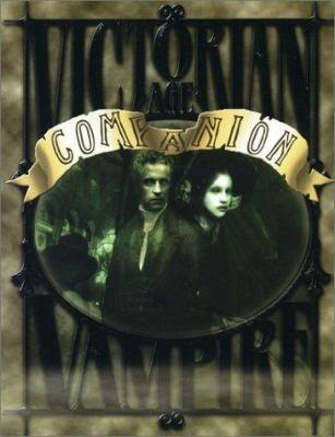 Victorian Age Vampire Companion 9781588462381