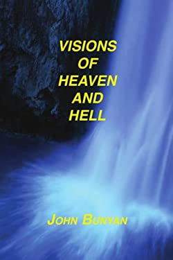 Visions of Heaven and Hell 9781589603653