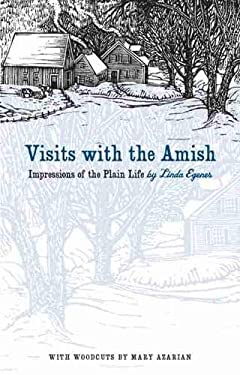 Visits with the Amish: Impressions of the Plain Life 9781587297854