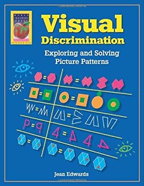 Visual Discrimination: Exploring and Solving Picture Patterns 9781583240038
